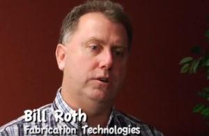 Bill Roth Fabrication Technologies